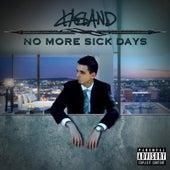 No More Sick Days by Kasland