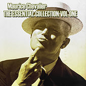 The Essential Collection Vol 1 de Maurice Chevalier