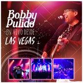 En Vivo Desde las Vegas (En Vivo) de Bobby Pulido