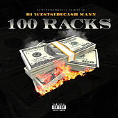 100 Racks (feat. B1 & Mann) von Westside Cash