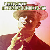 The Essential Collection Vol 2 de Maurice Chevalier