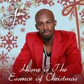 Home Is The Essence Of Christmas by Joe