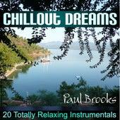 Chillout Dreams von Paul Brooks