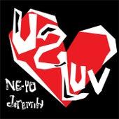 U 2 Luv by Ne-Yo
