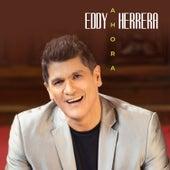 Ahora de Eddy Herrera