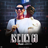 As E Dey Go (feat. Just-Ice) de King Muzet