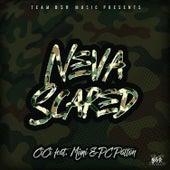 Neva Scared (feat. MiMi & Pc Patton) by Ciara Marshall