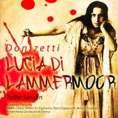 Serafin: Donizetti -  Lucia di Lammermoor (Digitally Remastered) by Various Artists