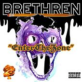 Enter The Zone de Brethren