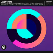 We Are Diamonds (feat. MPH) (CASSIMM Extended Remix) by Jack Wins