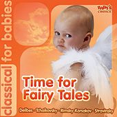 Time for Fairy Tales (Classical for Babies) by Various Artists