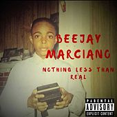 Nothing Less Than Real (EP) von Beejay Marciano