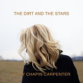 Between the Dirt and the Stars de Mary Chapin Carpenter