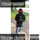 Trust Issues von Thakid Randy