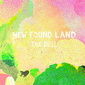 The Bell by New Found Land