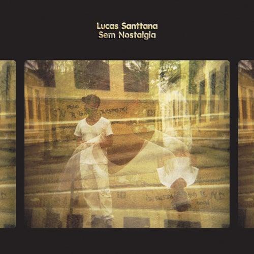 Sem Nostalgia by Lucas Santtana