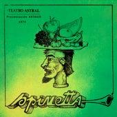 Presentación ARTAUD - 1973 - Teatro Astral (En Vivo) de Luis Alberto Spinetta