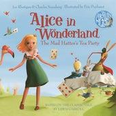 Alice in Wonderland - The Mad Hatter's Tea Party (Unabridged) de Lewis Carroll