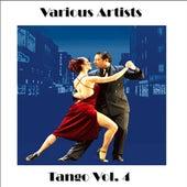 Tangos Vol. 4 by Various Artists