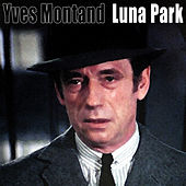 Luna Park by Yves Montand