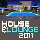 House & Lounge 2011 von Various Artists