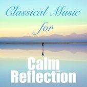 Classical Music for Calm Reflection de Various Artists