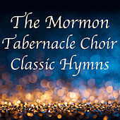 The Mormon Tabernacle Choir Classic Hymns de The Mormon Tabernacle Choir