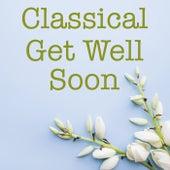 Classical Get Well Soon de Various Artists