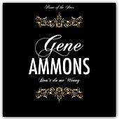 Don' t Do Me Wrong de Gene Ammons