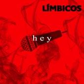 Hey de Límbicos