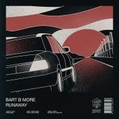 Runaway by Bart B More