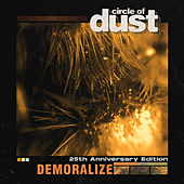 Demoralize by Circle of Dust