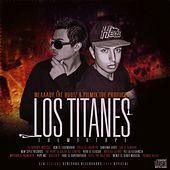 Los Titanes by The Bootz Music