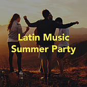 Latin Music Summer Party von Various Artists