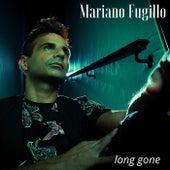 Long Gone von Mariano Fugillo