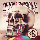 Death & Rainbows EP by S