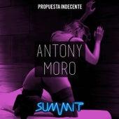 Propuesta Indecente by Antony Moro