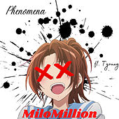MiloMillion by Phenomena