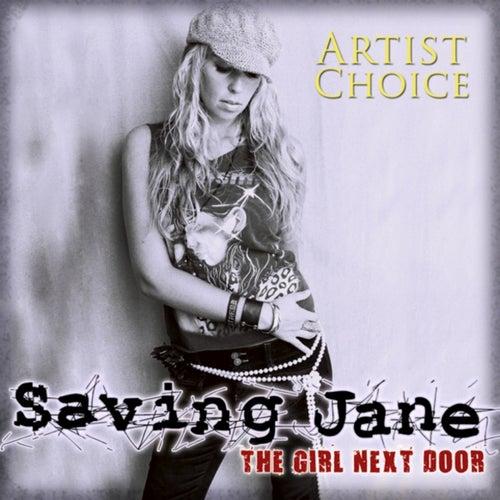 Girl Next Door Artist Choice by Saving Jane