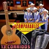 13 Corridos van Los Incomparables De Tijuana