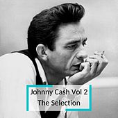Johnny Cash Vol 2 - The Selection de Johnny Cash