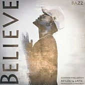 Believe by Bazz
