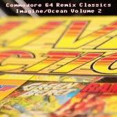 Commodore 64 Remix Classics Imagine / Ocean, Vol. 2 de Various Artists