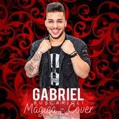 Mágica (Cover) de Gabriel Buscarioli