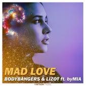 Mad Love von Bodybangers