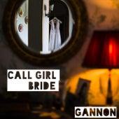 Call Girl Bride de Gannon