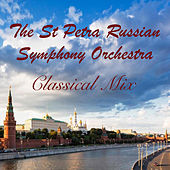 The St Petra Russian Symphony Orchestra Classical Mix by The St Petra Russian Symphony Orchestra