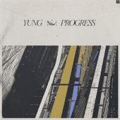 Progress by Yung