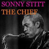 The Chief (Live) by Sonny Stitt