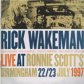 Live at Ronnie Scott's, Birmingham, 22/23 July, 1997 de Rick Wakeman